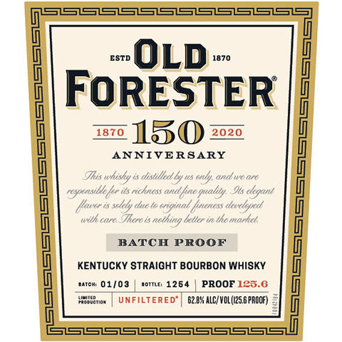 Old Forester 150th Anniversary Batch Proof Bourbon Whisky