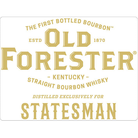 Old Forester Statesman Straight Bourbon Whisky
