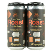 Perennial Then You Roast The Mallow Imperial Stout