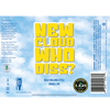 Local Craft Beer New Cloud Who Diss?