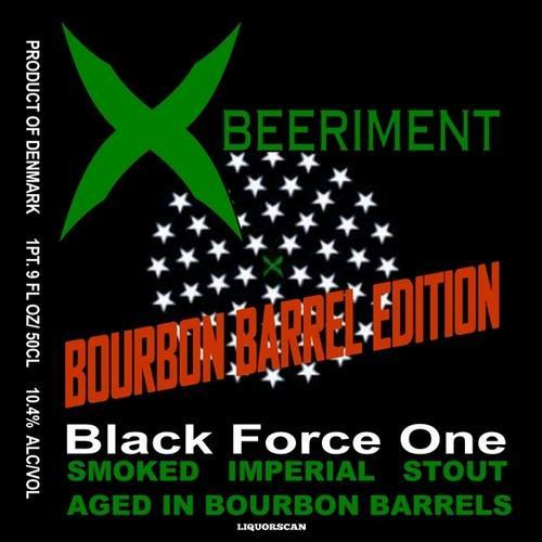 Xbeeriment Bourbon Barrel Black Force One Smoked Imperial Stout