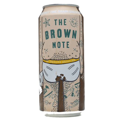 against-the-grain-the-brown-note
