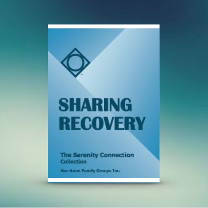 Sharing Recovery - The Serenity Connection Collection