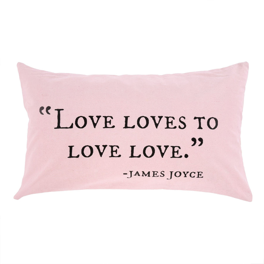 """Love Loves to Love"" James Joyce Cushion"