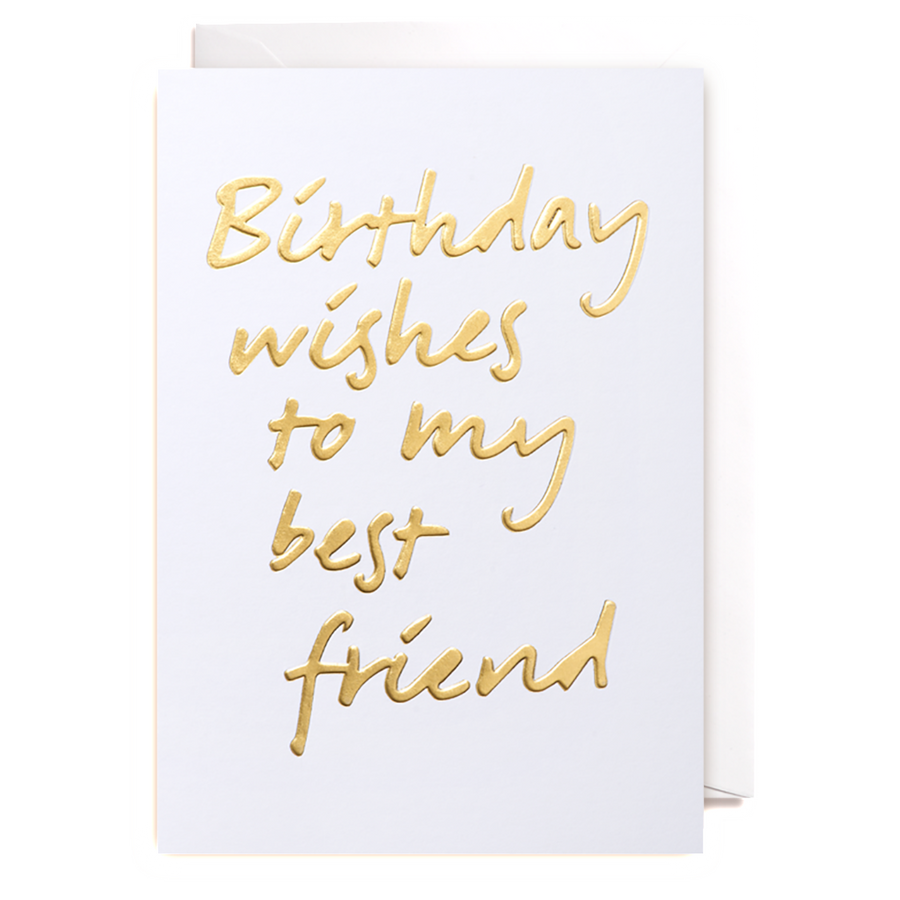 Birthday Wishes to My Best Friend Greeting Card