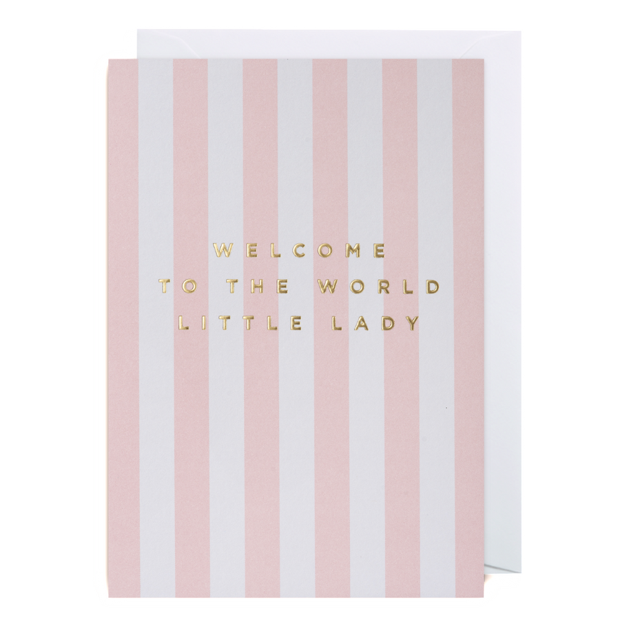 Welcome to The World Little Lady Greeting Card