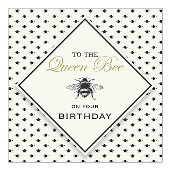 """To The Queen Bee On Your Birthday"" Greeting Card"