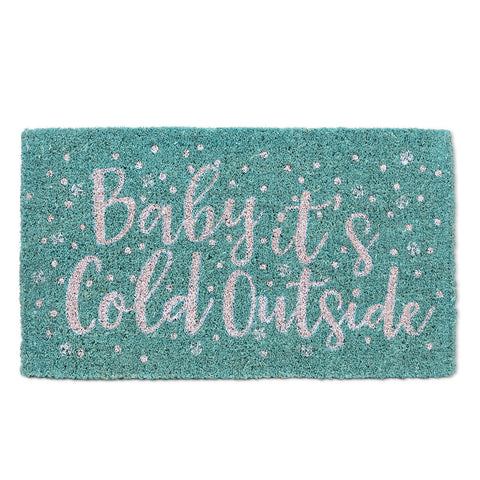 """Baby it's Cold Outside"" Christmas Doormat-Christmas-AC-Abbott Collection-Putti Fine Furnishings"