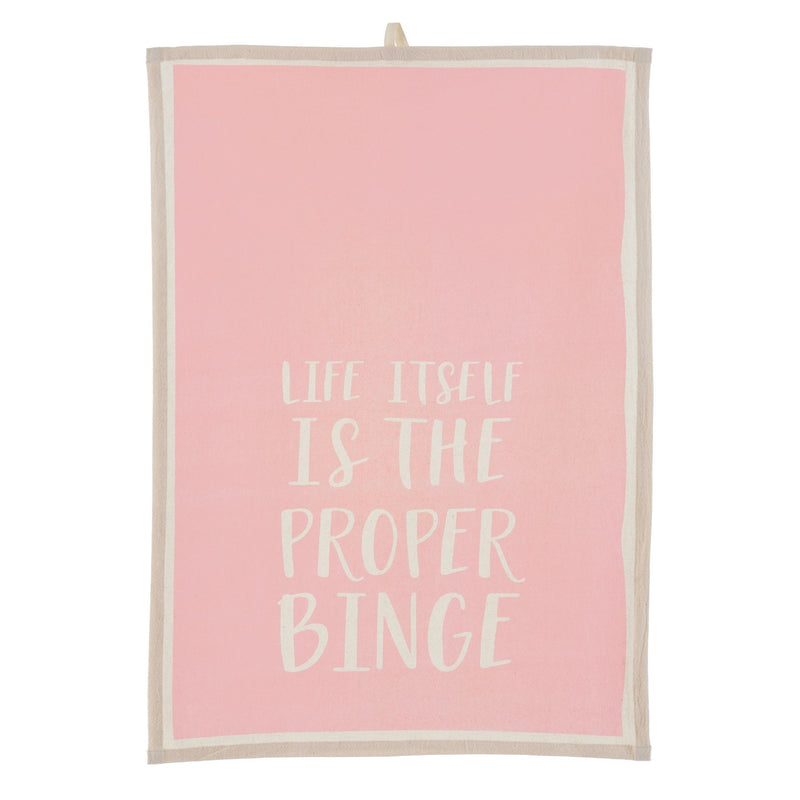 """Life itself is the proper binge"" Pink Tea Towel, IT-Indaba Trading, Putti Fine Furnishings"