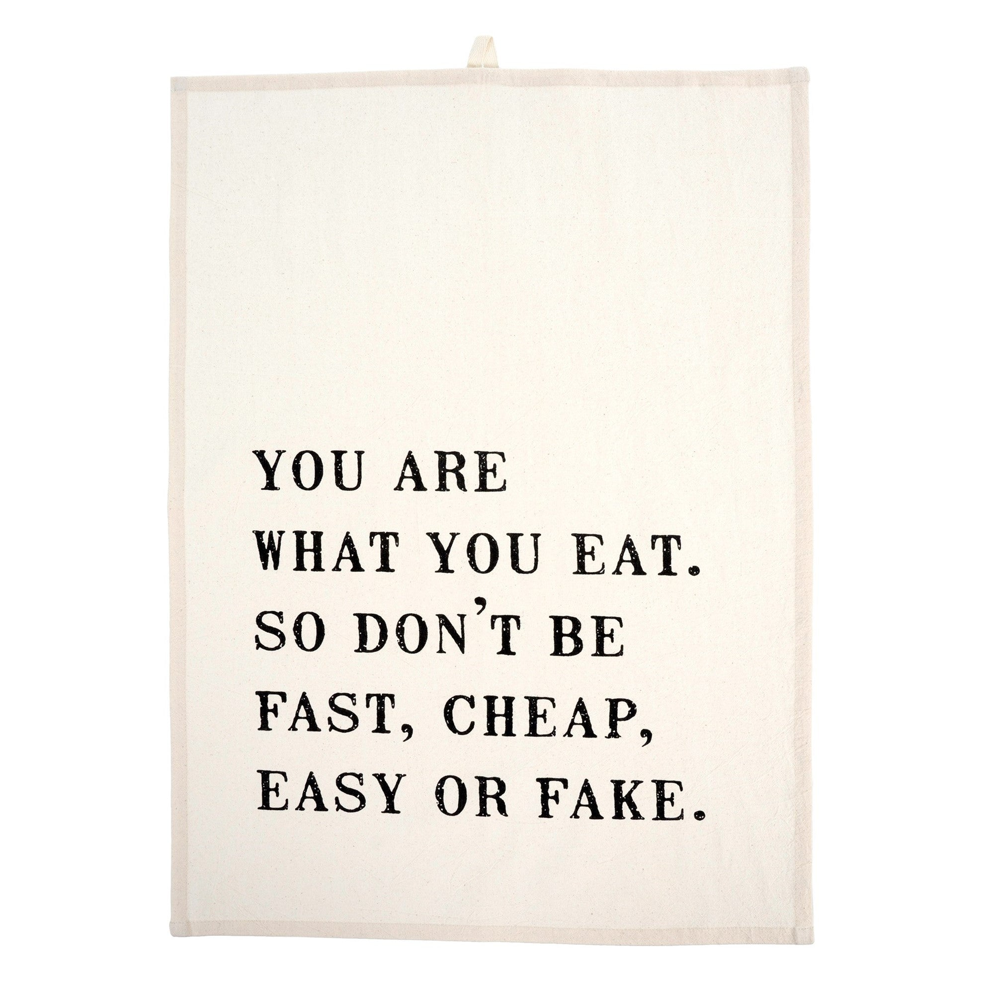 """You are what you eat..."" Tea Towel, IT-Indaba Trading, Putti Fine Furnishings"