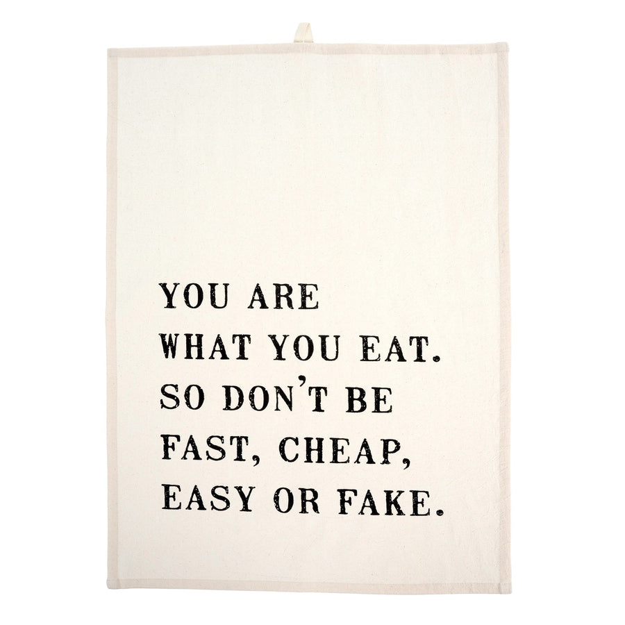 """You are what you eat..."" Tea Towel"