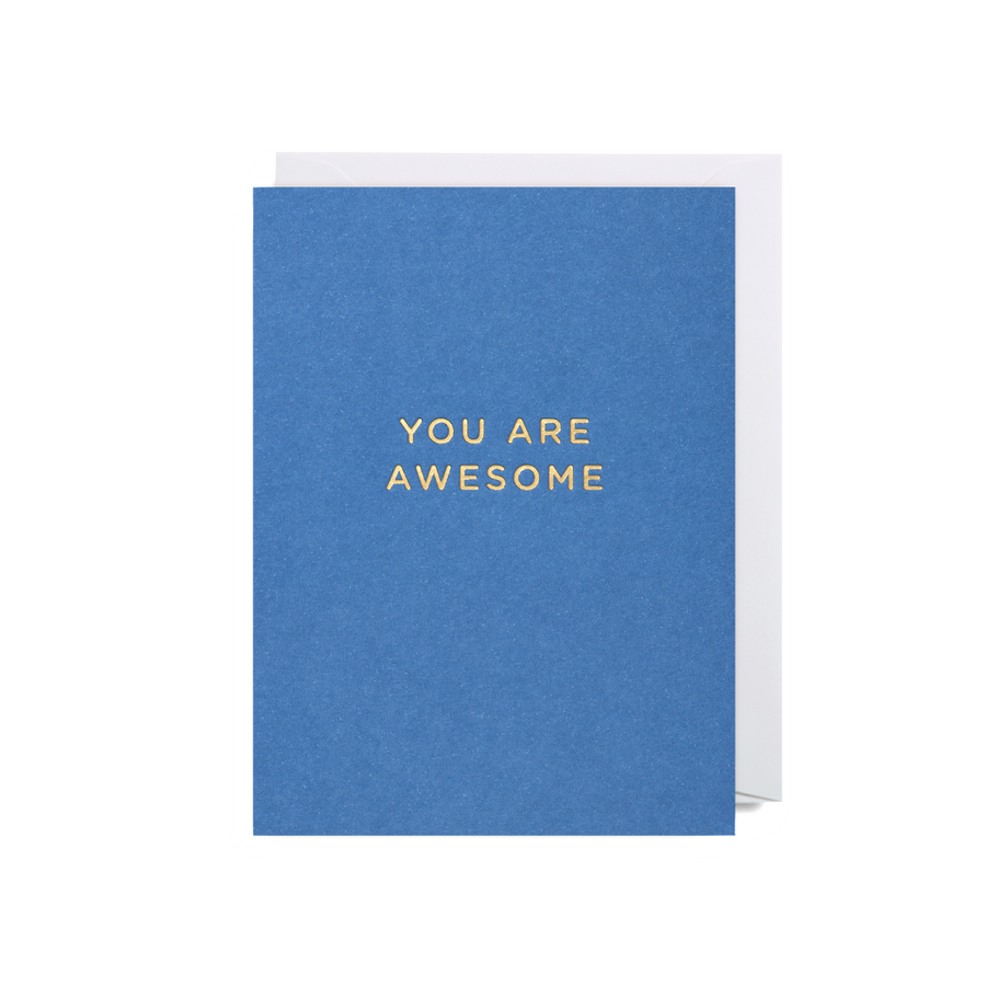 You Are Awesome ... Mini Card