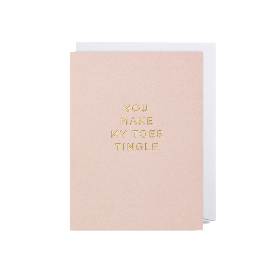 You Make My Toes Tingle Mini Card