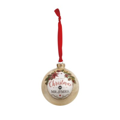 "Our First Christmas as ""Mr and Mrs"" Message Ball Ornament"