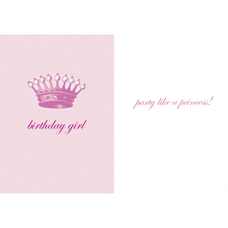 """Birthday Girl ...Party Like a Princess"" Greeting Card"