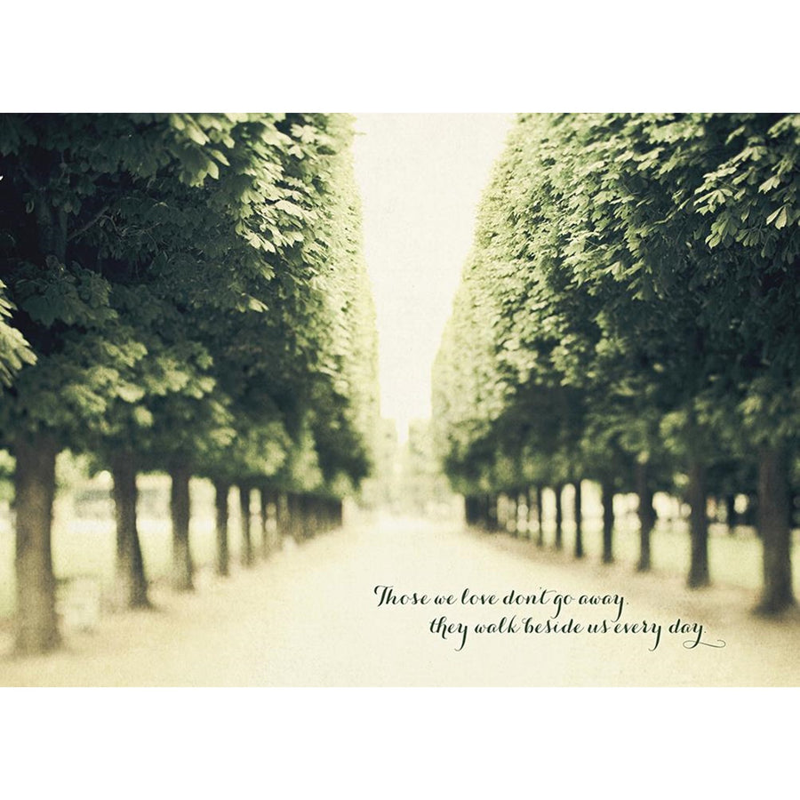 """Those we love don't go away..."" Sympathy Greeting Card"