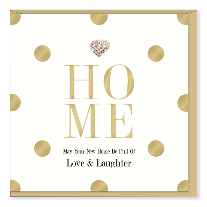"""Home May Your New Home Be Full Of Love & Laughter"" Greeting Card"