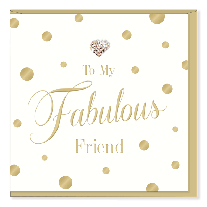 """To My Fabulous Friend"" Greeting Card, HD-Hearts Design, Putti Fine Furnishings"