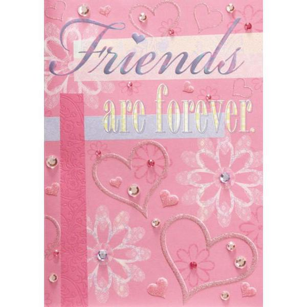 """Friends are Forever"" Valentine Card"