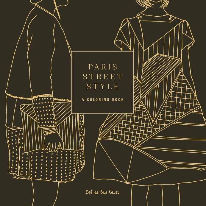 Paris Street Style: A Coloring Book For Adults, RH-Random house, Putti Fine Furnishings