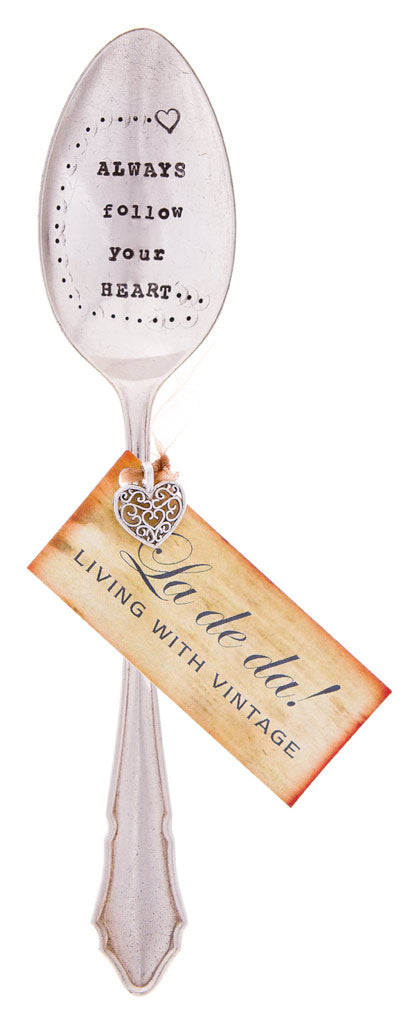 """Always Follow Your Heart"" Vintage Desert/Cereal Spoon -  Flatware - La De Da Living - Putti Fine Furnishings Toronto Canada - 4"