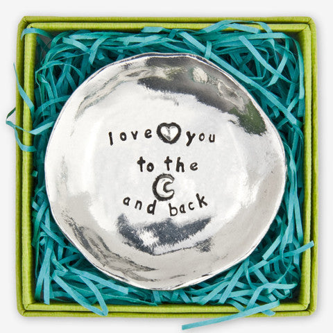 """Love you to the moon and Back "" Pewter Charm Bowl - Large"