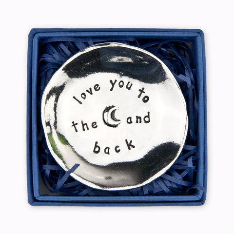 """Love you to the moon and Back "" Pewter Charm Bowl -Small-Children's Giftware-Basic Spirit-Putti Fine Furnishings"