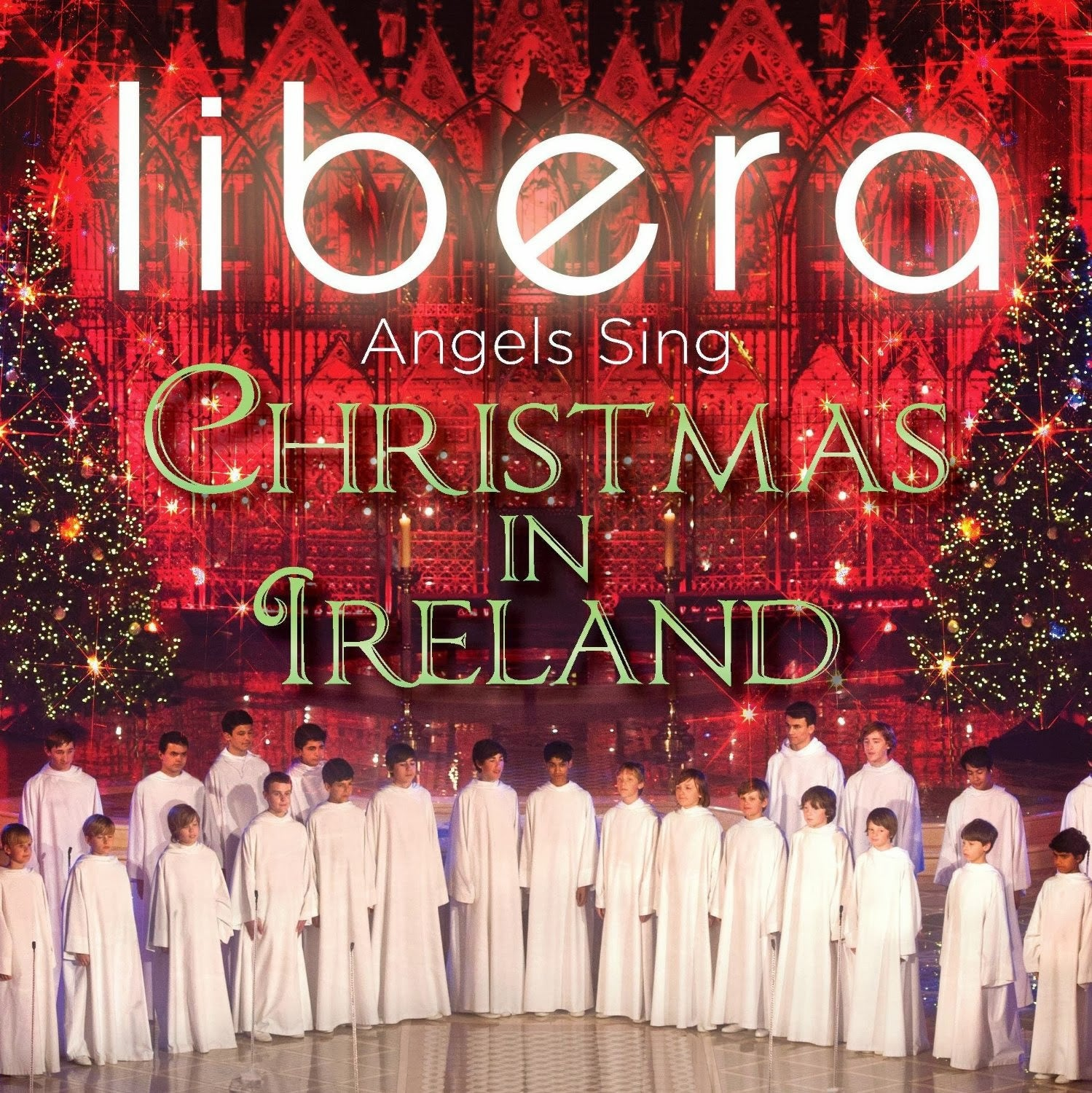 Libera CD - Angels Sing - Christmas in Ireland