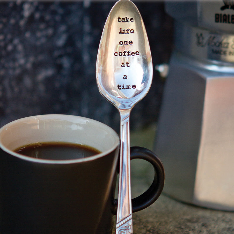 """Take life one coffee at a time"" Vintage Tea Spoon -  Flatware - La De Da Living - Putti Fine Furnishings Toronto Canada"