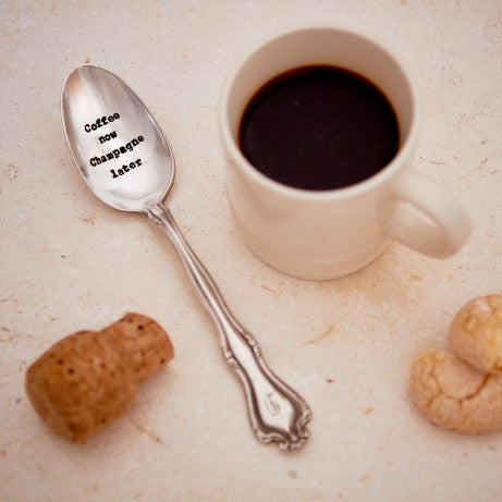 """Coffee Now Champagne Later"" Vintage Tea Spoon -  Flatware - La De Da Living - Putti Fine Furnishings Toronto Canada"