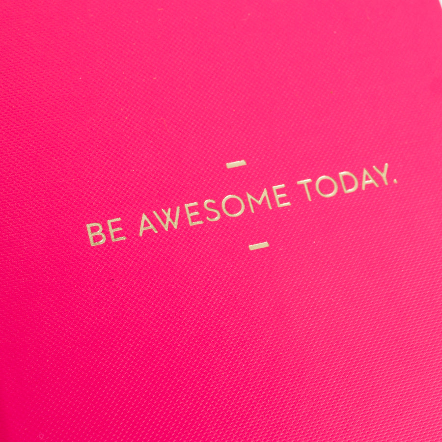 """Be Awesome Today"" Hot Pink Motto Journal"