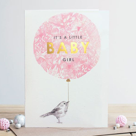 """It's A Little Baby Girl"" Balloon New Baby Card"