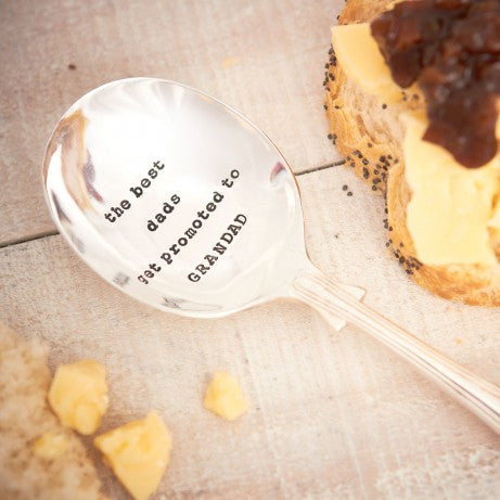 """The best dads get promoted to grandad"" Vintage Dessert/Cereal Spoon-Hand Stamped Vintage Cutlery-LDD-La De Da Living-""The best dads get ..."" Vintage Dessert Spoon-Putti Fine Furnishings"