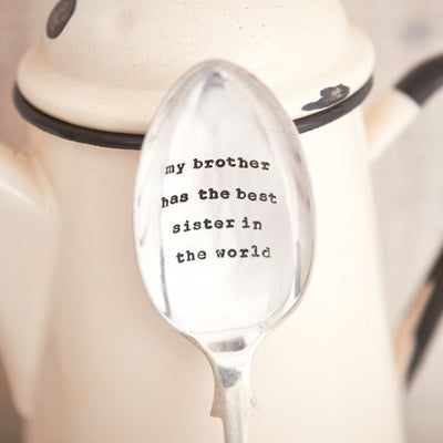 """My brother has the best sister in the world"" Vintage Desert/Cereal Spoon, LDD-La De Da Living, Putti Fine Furnishings"