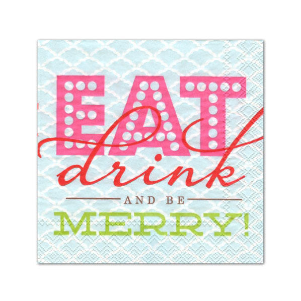 """Eat Drink and be Merry"" Cocktail Napkin"
