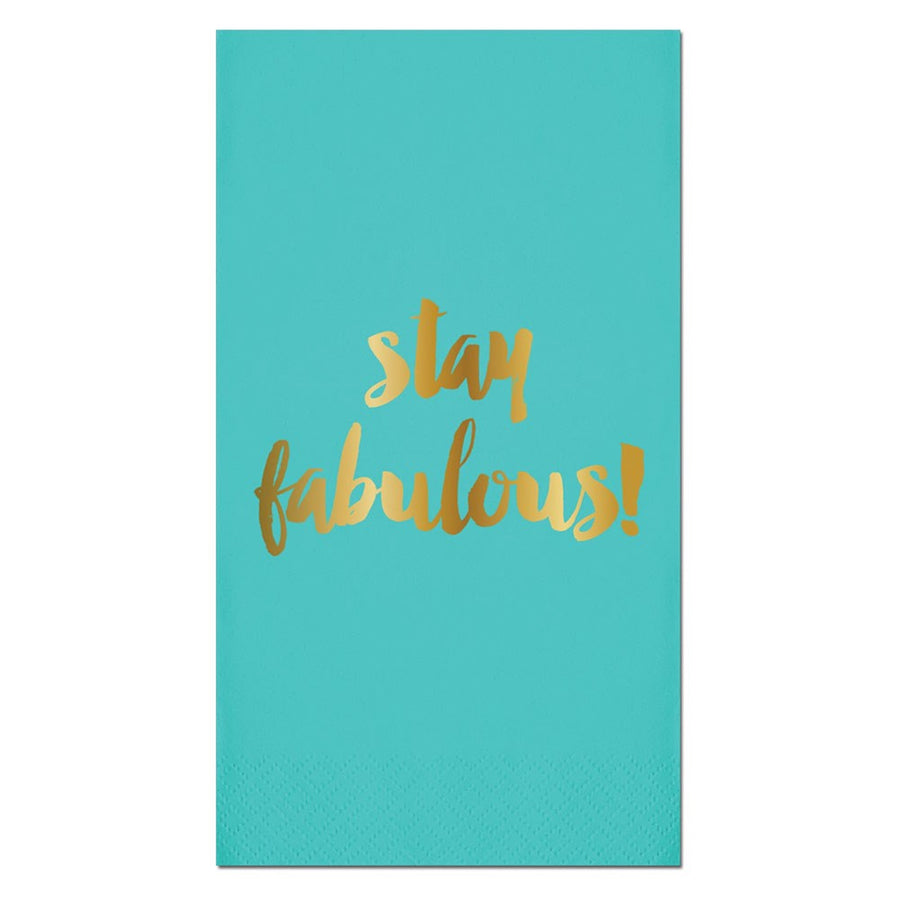 """Stay Fabulous"" Gold Foil Paper Guest Towel"