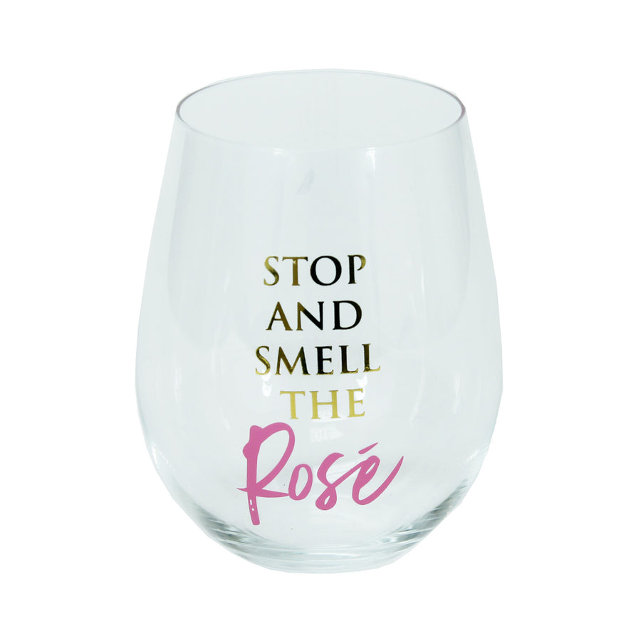 """Stop and smell the Rosé"" Stemless Wine Glass"