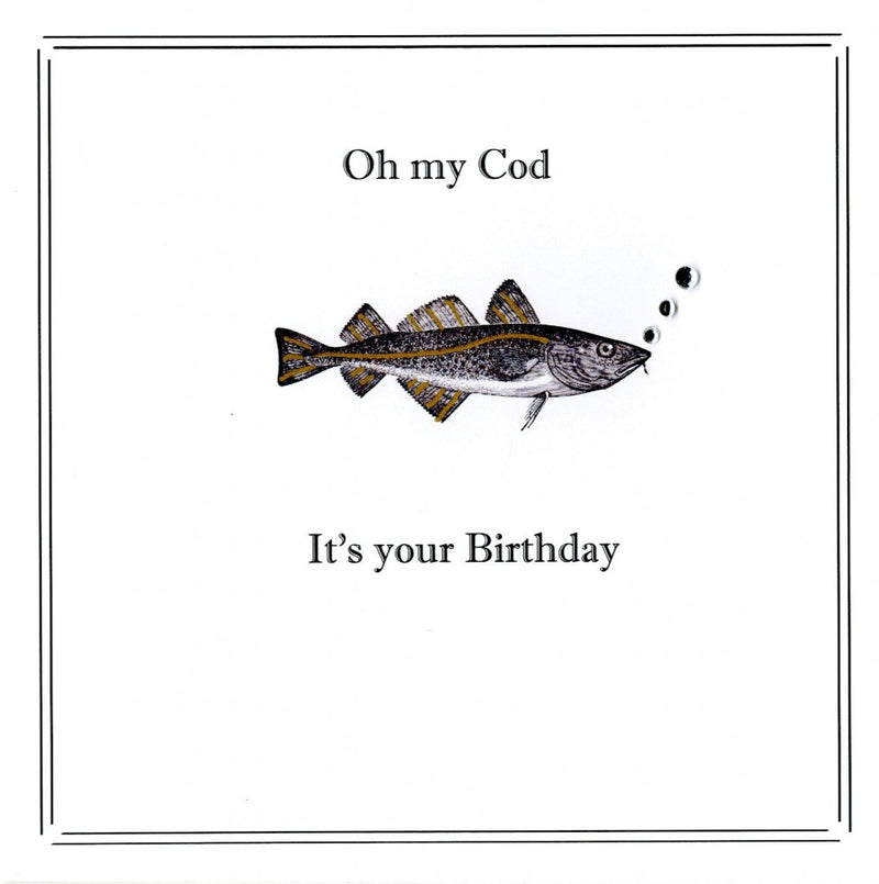 """Oh my Cod ...it's your birthday"" Greeting Card, ID-Incognito Distribution, Putti Fine Furnishings"