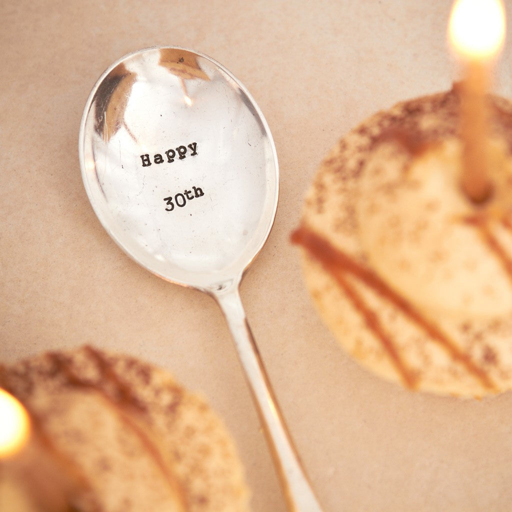 """Happy 30th"" Vintage Desert/Cereal Spoon -  Flatware - La De Da Living - Putti Fine Furnishings Toronto Canada - 1"