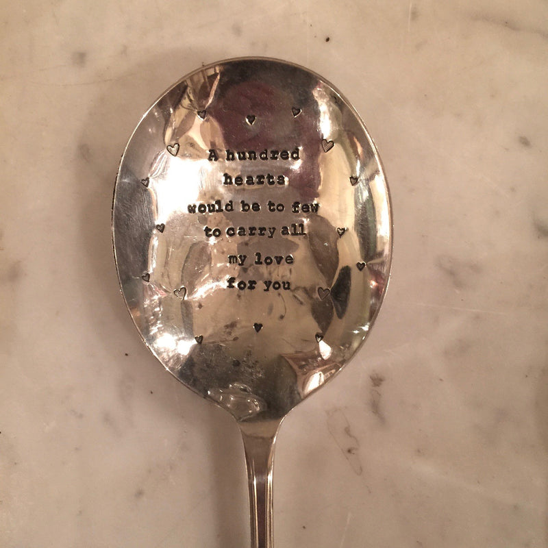 """A hundred hearts would be too few, to carry all my love for you"" - Vintage Serving Spoon"