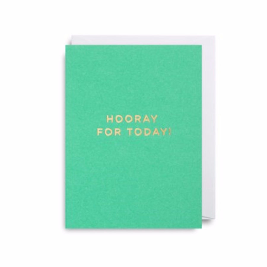 Hooray for today... Mini Card