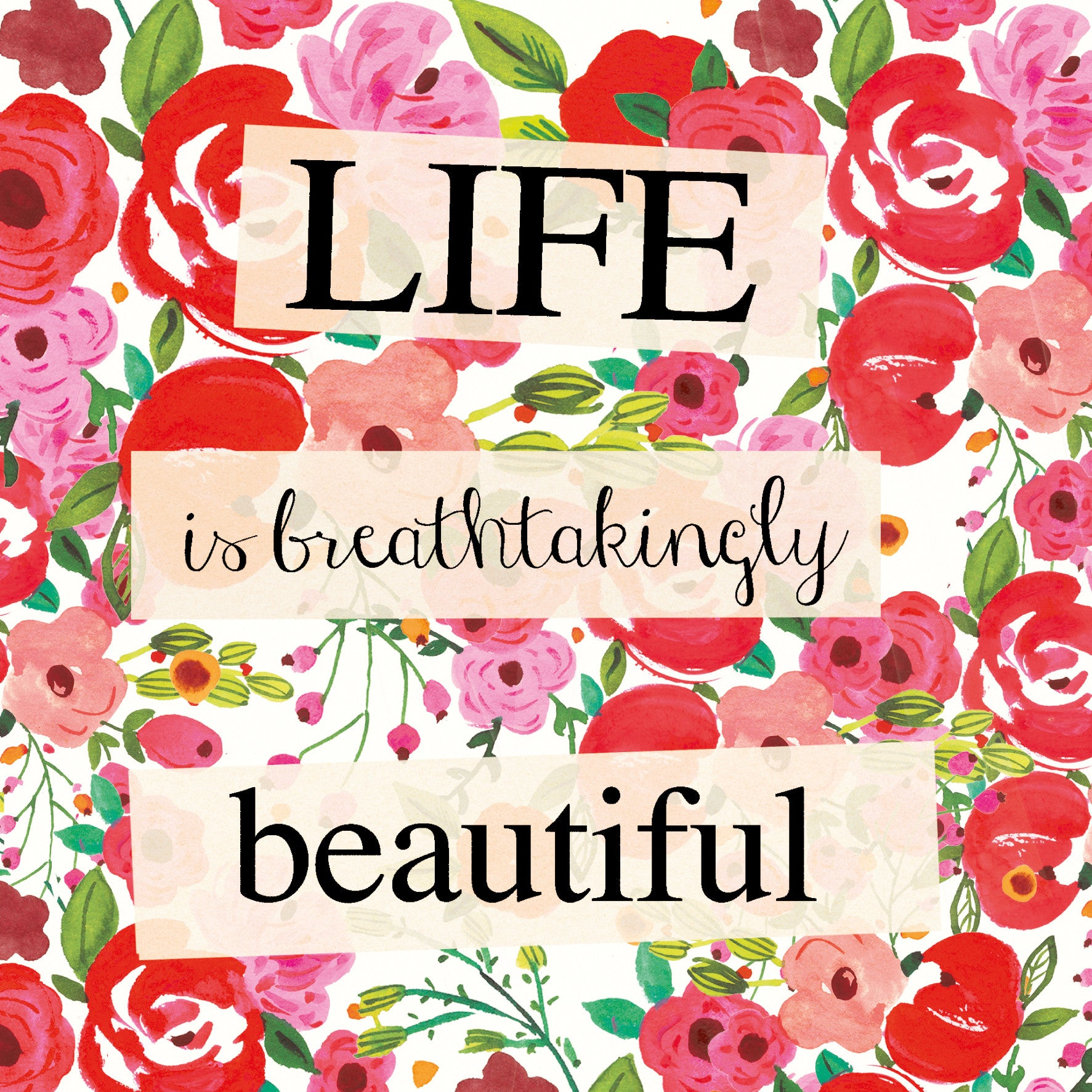 """Life is Breathtakingly Beautiful"" Greeting Card, ID-Incognito Distribution, Putti Fine Furnishings"