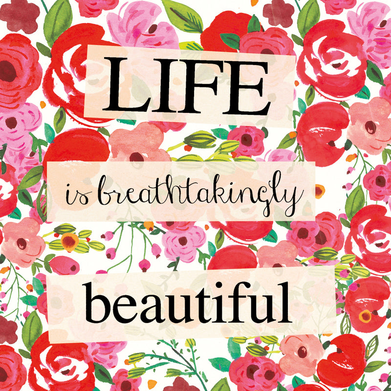 """Life is Breathtakingly Beautiful"" Greeting Card"