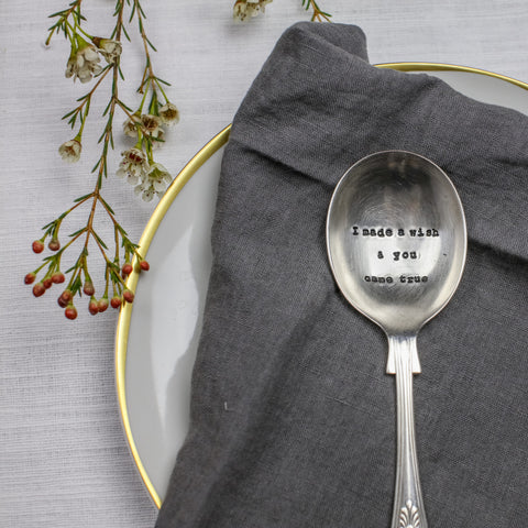 """I made a wish and you came true"" Vintage Dessert/Cereal Spoon-Hand Stamped Vintage Cutlery-LDD-La De Da Living-""I made a wish..."" Vintage Dessert/Cereal Spoon-Putti Fine Furnishings"