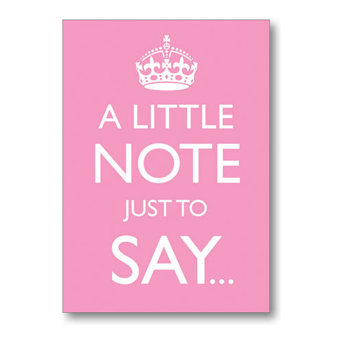 """A Little Note Just To Say"" Pink Note Cards"