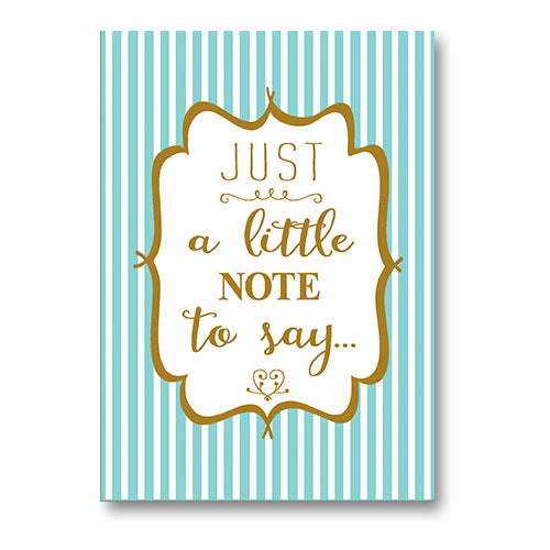 """Just A Little Note To Say…"" Stripe Note Cards"