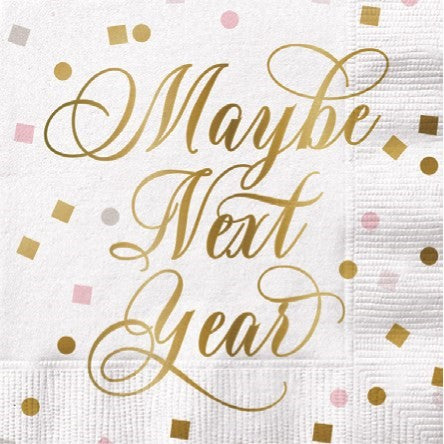 "Slant ""Maybe Next Year"" Foil Paper Cocktail Napkin 