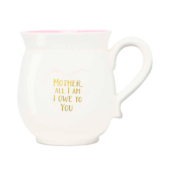 """Mother, All I am I owe to you"" Boxed Porcelain Mug"