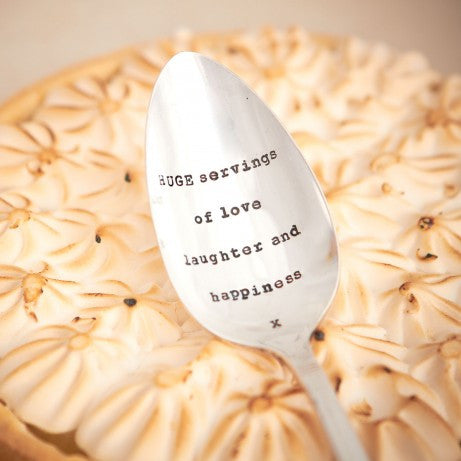 """Huge servings of love laughter and happiness"" Vintage Serving Spoon -  Hand Stamped Spoons - La De Da Living - Putti Fine Furnishings Toronto Canada - 1"