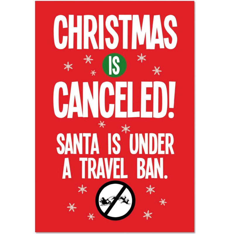 """Christmas is Cancelled...Travel Ban"" Card 